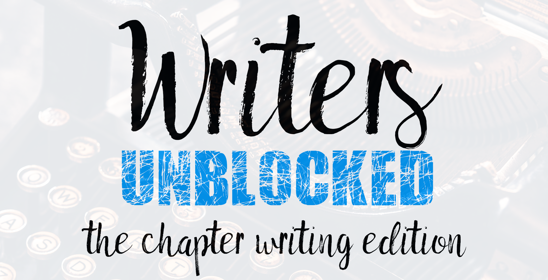 writers-unblocked-chapter-writing-banner