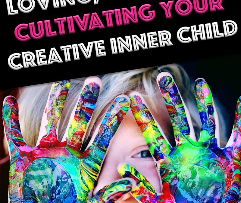 A Guide to Cultivating Your Inner Child as an Artist